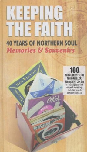 Keeping The Faith: 40 Years Of Northern Soul - Memories & Souvenirs by Various Artists