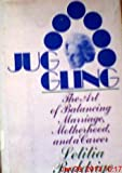 Juggling: The Art of Balancing Marriage, Motherhood, and a Career (0670410438) by Baldrige, Letitia