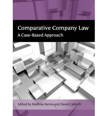 comparative-company-law-a-case-based-approach-edited-by-david-cabrelli-edited-by-mathias-m-siems-feb