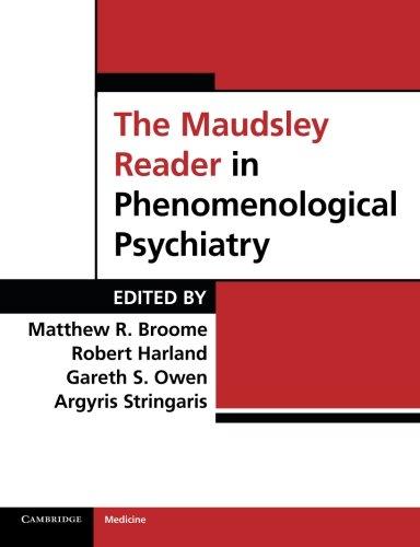 The Maudsley Reader in Phenomenological Psychiatry Paperback