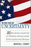 img - for In the Face of Uncertainty book / textbook / text book