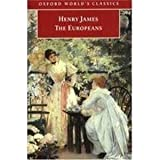The Europeans (Oxford World's Classics) (0192816837) by Henry James