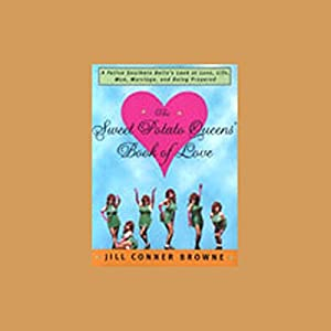 The Sweet Potato Queens' Book of Love Hörbuch