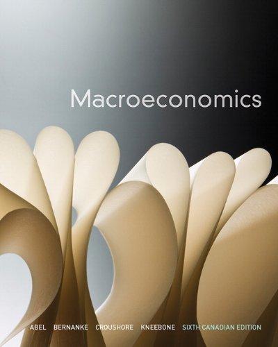 Macroeconomics, Sixth Canadian Edition (6th Edition)