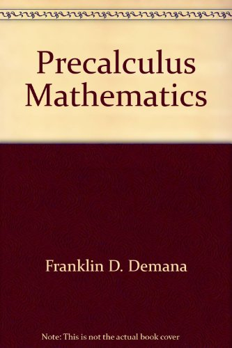 Image for Precalculus mathematics: A graphing approach