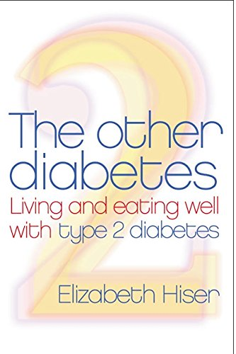 The Other Diabetes: Living And Eating Well With Type 2 Diabetes PDF