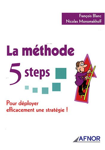 La méthode 5 Steps : Pour déployer efficacement une stratégie !