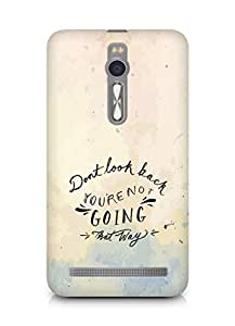 AMEZ dont look back you are not going that way Back Cover For Asus Zenfone 2