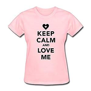 Keep Calm Love Me T Shirts For Women