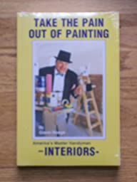 Take the Pain Out of Painting: Interiors