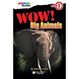 Spectrum Wow! Big Animals Level 1 Reader, 32 Pages, Paperback
