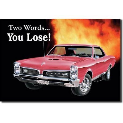 pontiac-gto-car-two-words-you-lose-retro-vintage-tin-sign-by-asupershop-home