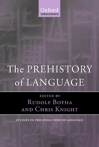 The Prehistory of Language (Oxford Studies in the Evolution of Language)