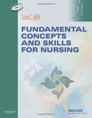 Fundamental Concepts and Skills for Nursing, 3e