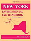 New York Environmental Law Handbook (State Environmental Law Handbooks)