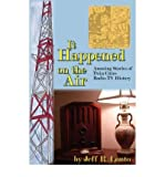 img - for [(It Happened on the Air--Amusing Stories of Twin Cities Radio-TV History)] [Author: Jeff R Lonto] published on (May, 2007) book / textbook / text book