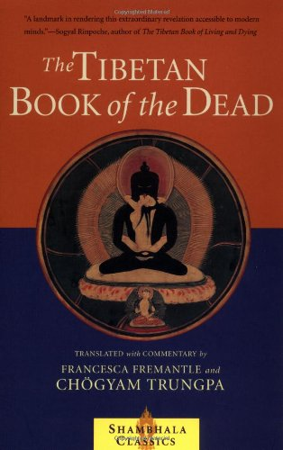 The Tibetan Book of the Dead: The Great Liberation...