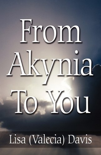 From Akynia to You