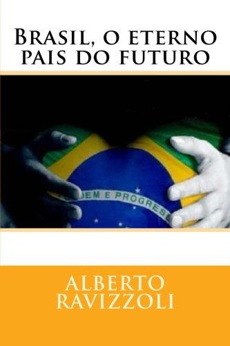 Brasil, o eterno pais do futuro