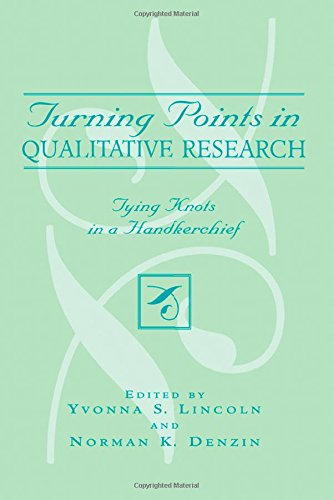 Turning Points in Qualitative Research: Tying Knots in a...
