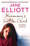 img - for Mummy's Little Girl: A heart-rending story of abuse, innocence and the desperate race to save a lost child book / textbook / text book