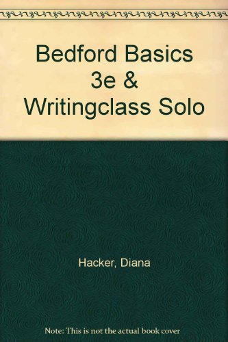 Bedford Basics 3e & WritingClass Solo