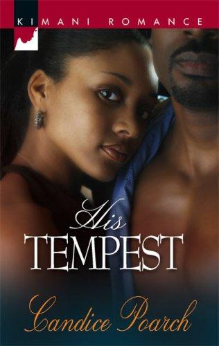 His Tempest (Kimani Romance)