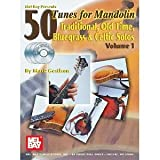 img - for Mel Bay 50 Tunes for Mandolin, Vol. 1: Traditional, Old Time, Bluegrass & Celtic Solos [Paperback] [2004] Mark Geslison book / textbook / text book
