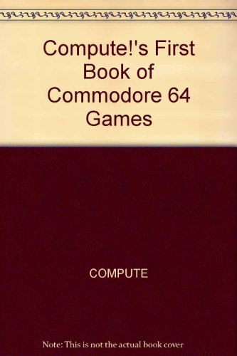 Computes First Book of Commodore 64 Games PDF