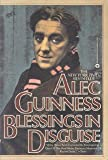 Blessings in Disguise (0446384267) by Guinness, Alec