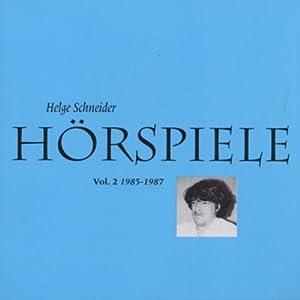 Helge Schneider -  Hörspiele Vol.2 1984-1987