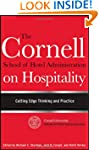 The Cornell School of Hotel Administr...