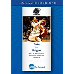2007 NCAA(r) Division I Women's Basketball Sweet 16 - Duke vs. Rutgers