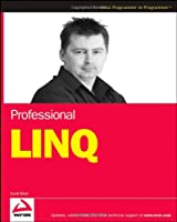 Professional LINQ (Programmer to Programmer)