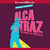 Alcatraz Versus the Knights of Crystallia: Alcatraz, Book 3 | [Brandon Sanderson]