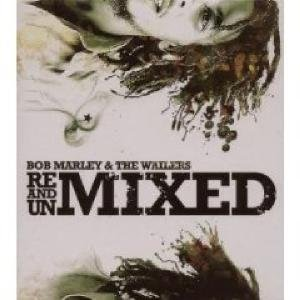Bob Marley - Remixed & Unmixed - Zortam Music