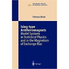 【クリックでお店のこの商品のページへ】Ising-Type Antiferromagnets: Model Systems in Statistical Physics and in the Magnetism of Exchange Bias (Springer Tracts in Modern Physics) [ハードカバー]