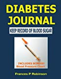 img - for Diabetes Journal: Keep Record of Blood Sugar book / textbook / text book