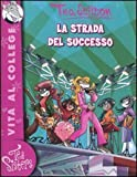 La strada del successo
