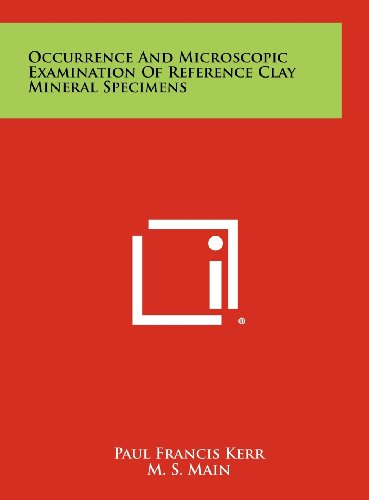 Occurrence And Microscopic Examination Of Reference Clay Mineral Specimens