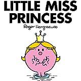 Little Miss Princess (Mr. Men and Little Miss)