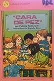 Cara de Pez / Fish Face (El Caballo Volador) (Spanish Edition)