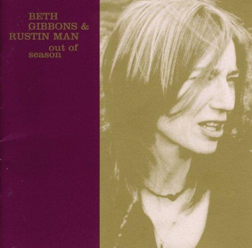 Beth Gibbons & Rustin Man – Out Of Season (2002) [FLAC]