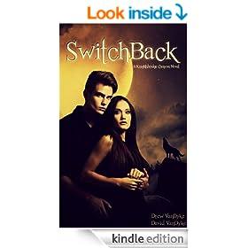 SwitchBack: A Paranormal Werewolf Romance (Knightsbridge Canyon Book 1)