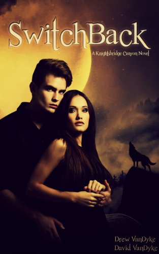Free Kindle Book : SwitchBack: A Paranormal Werewolf Romance (Knightsbridge Canyon Book 1)