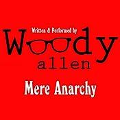 Mere Anarchy   [Woody Allen]