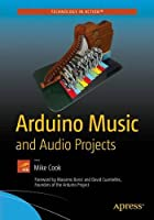Arduino Music and Audio Projects Front Cover