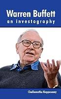 Warren Buffett - an Investography (English Edition)