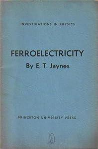 Ferroelectricity T. Jaynes