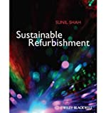 [ SUSTAINABLE REFURBISHMENT - GREENLIGHT ] By Shah, Sunil ( Author) 2012 [ Paperback ]